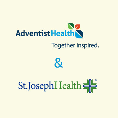 Adventist Health and St. Joseph Health